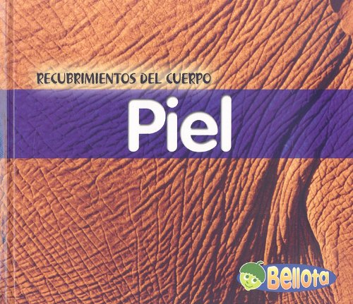 Piel (Recubrimientos del cuerpo) (Spanish Edition): Mayer, Cassie