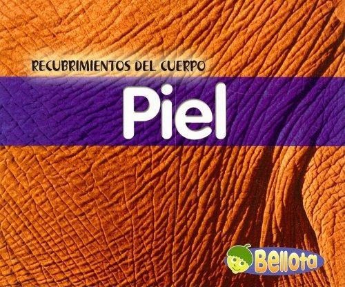 Piel (Recubrimientos del cuerpo) (Spanish Edition): Cassie Mayer