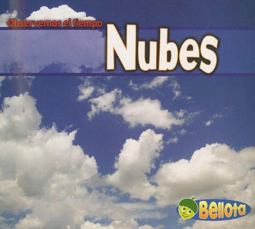 9781403486608: Nubes (Observemos el tiempo) (Spanish Edition)