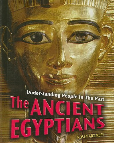 9781403487469: The Ancient Egyptians (Understanding People in the Past)