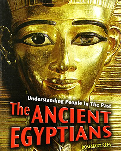 9781403487520: The Ancient Egyptians (Understanding People in the Past)