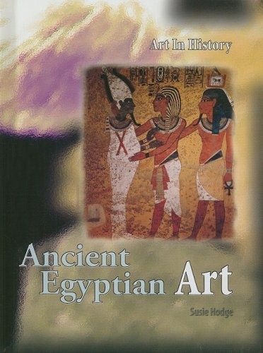 9781403487650: Ancient Egyptian Art (Art In History)