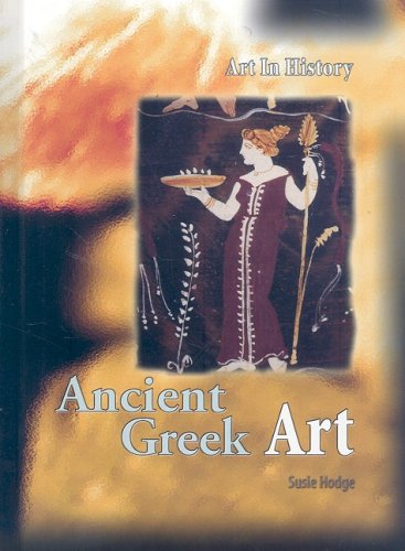 9781403487667: Ancient Greek Art (Art In History)