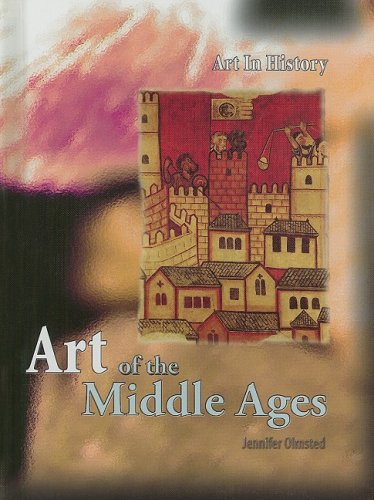 9781403487681: Art of the Middle Ages (Art In History)