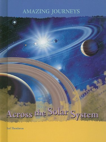 9781403487889: Across the Solar System (Amazing Journeys)