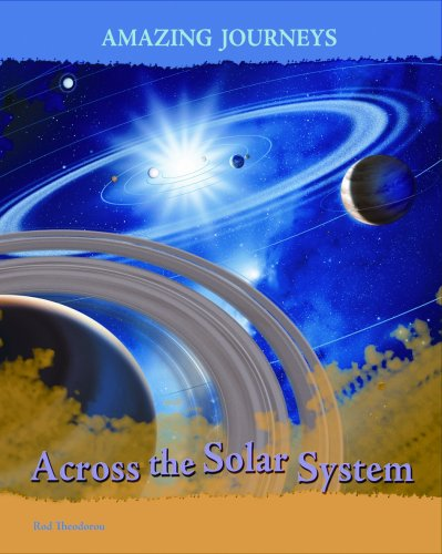 9781403487957: Across the Solar System (Amazing Journeys)