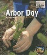 Arbor Day (Holiday Histories): Mir Tamim Ansary