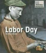9781403488886: Labor Day (Holiday Histories)