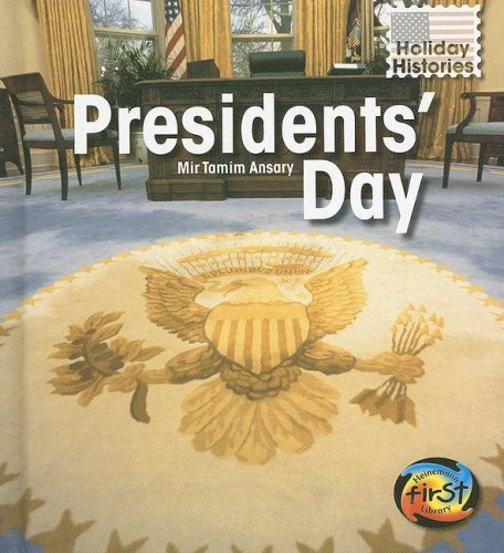 9781403488916: Presidents' Day (Holiday Histories)