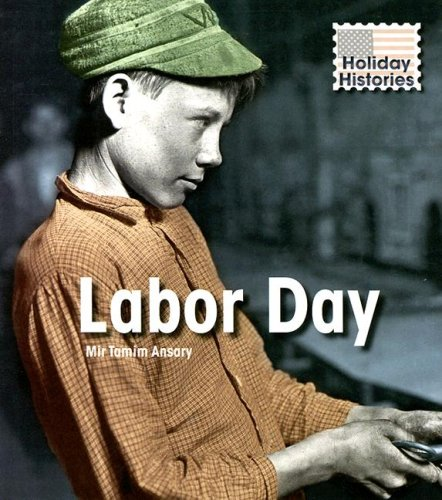 9781403489012: Labor Day (Holiday Histories)