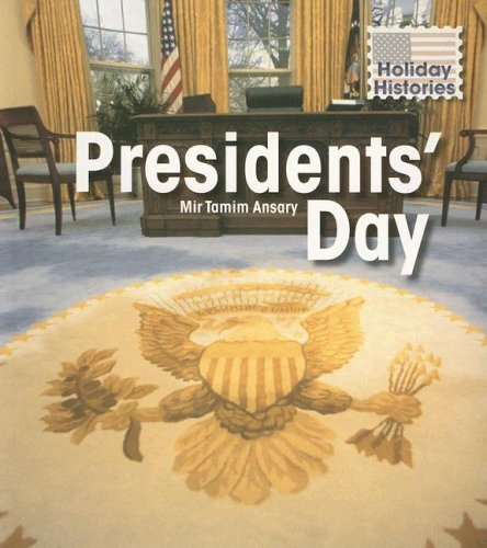 9781403489043: Presidents' Day (Holiday Histories)