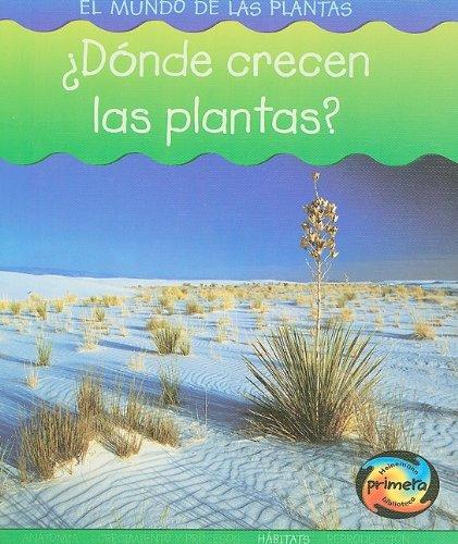 9781403490704: ¿Dónde crecen las plantas? (El mundo de las plantas) (Spanish Edition)