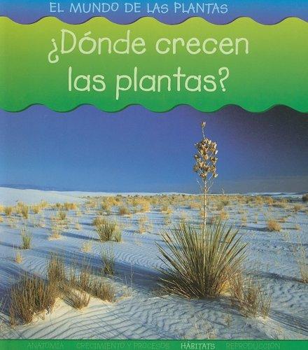 9781403490759: ¿Dónde crecen las plantas? (El mundo de las plantas) (Spanish Edition)