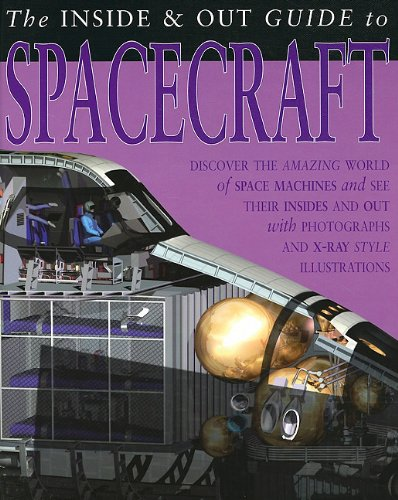 9781403490889: The Inside & Out Guide to Spacecraft (The Inside & Out Guides to)