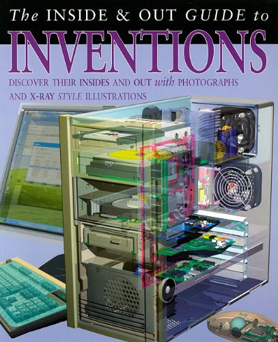 The Inside & Out Guide to Inventions (The Inside & Out Guides to) (9781403490926) by Ganeri, Anita