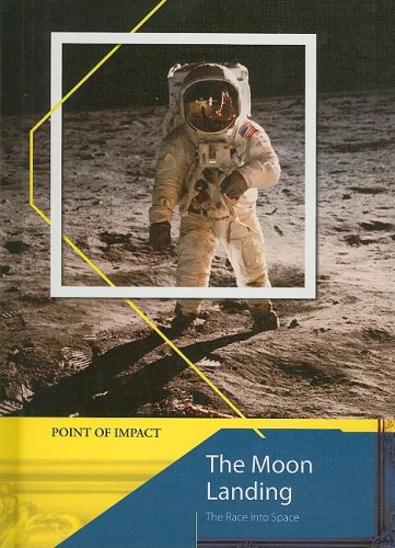 9781403491459: The Moon Landing: The Race Into Space (Point of Impact)
