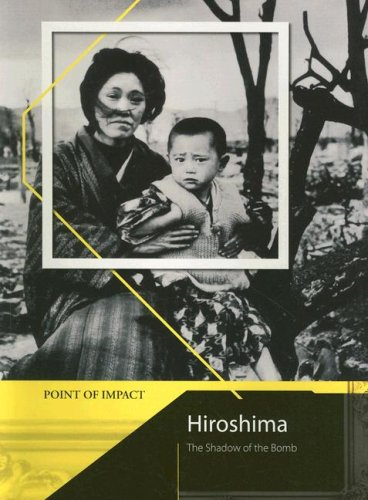 9781403491497: Hiroshima: The Shadow of the Bomb (Point of Impact)