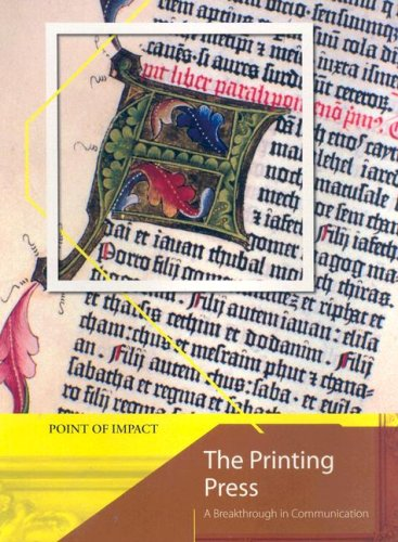 9781403491527: The Printing Press: A Breakthrough in Communication (Point of Impact)
