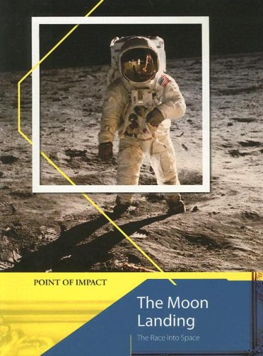 9781403491541: The Moon Landing: The Race Into Space (Point of Impact)