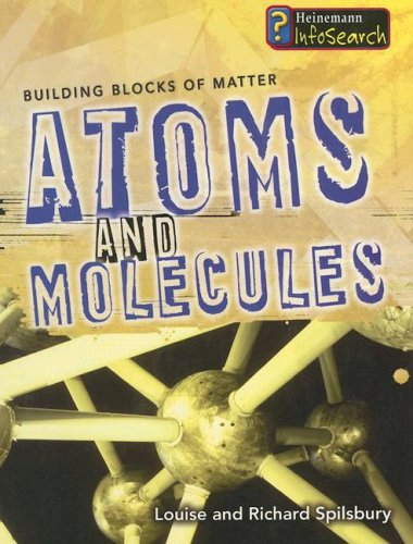 9781403493361 Atoms And Molecules Building Blocks Of