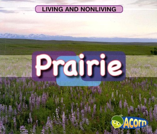 9781403494344: Prairie (Living and Nonliving)