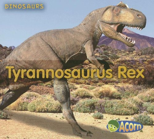 9781403494443: Tyrannosaurus Rex (Dinosaurs)