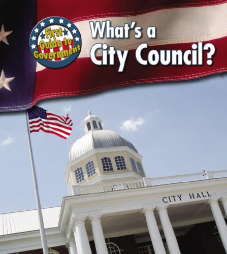 9781403495150: What's a City Council? (First Guide to Government)