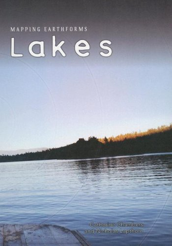 Lakes (Mapping Earthforms): Catherine Chambers