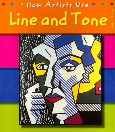9781403496362: Line and Tone (How Artists Use)