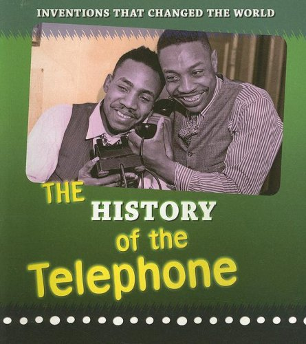 9781403496560: The History of the Telephone (Inventions that Changed the World)