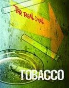 9781403496966: Tobacco (The Real Deal)