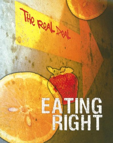 9781403497017: Eating Right (The Real Deal)