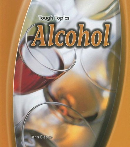 9781403497420: Alcohol (Tough Topics)