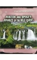 Burton and Speke's Source of the Nile Quest (Great Journeys Across Earth): Gilpin, Daniel