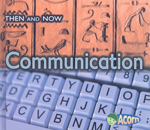 9781403498298: Communication (Then and Now)
