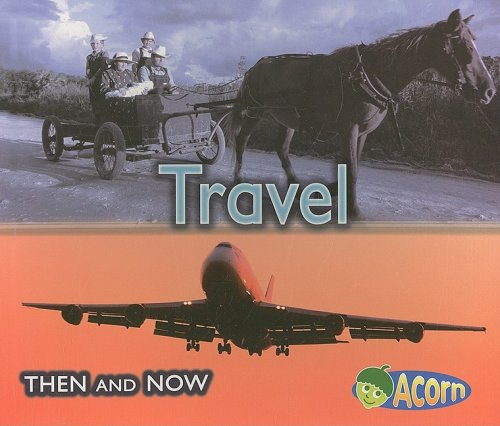 9781403498397: Travel (Then and Now)