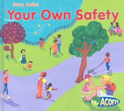Your Own Safety (Stay Safe) (140349858X) by Sue Barraclough