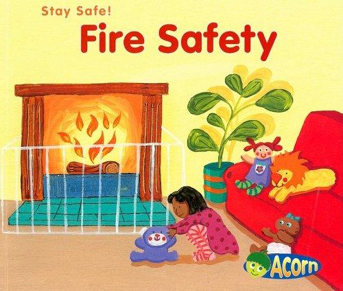 9781403498618: Fire Safety (Stay Safe)