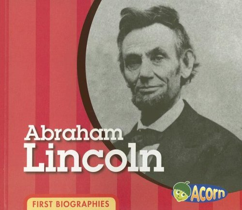 9781403499776: Abraham Lincoln (First Biographies)