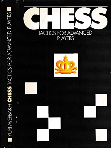 9781403553089: CHESS TACTICS FOR ADVANCED PLAYERS