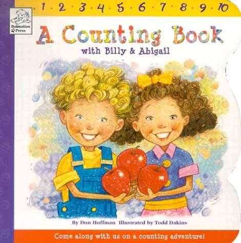 9781403705433: A Counting Book with Billy & Abigail (Billy and Abigail Board Books)
