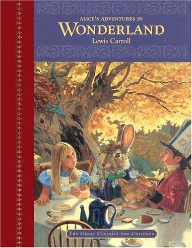9781403705907: Alice's Adventures in Wonderland (Great Classics for Children)