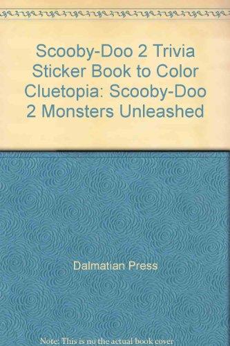 Scooby-Doo 2 Trivia Sticker Book to Color: Dalmatian Press