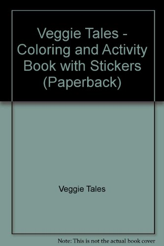 9781403707864: Veggie Tales - Coloring and Activity Book with Stickers (Paperback)