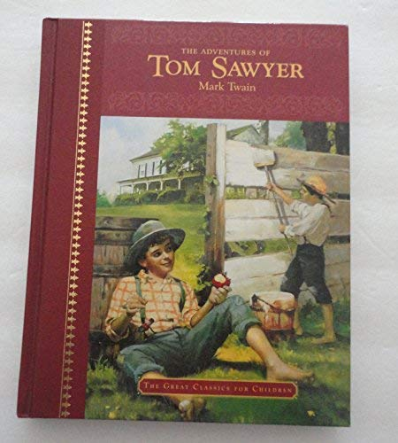The Adventures of Tom Sawyer (The Great: Twain, Mark; Robinson,