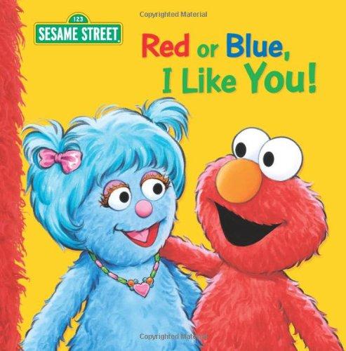 9781403710451: Red or Blue, I Like You! (Sesame Street)