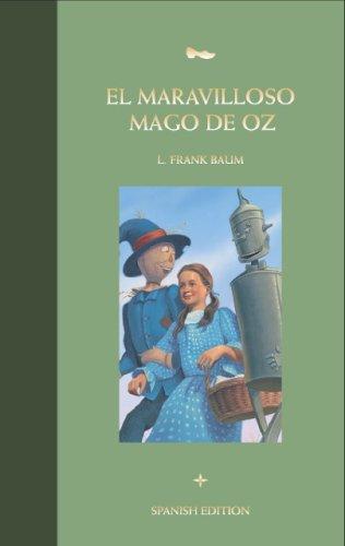 El Maravilloso Mago de Oz (Great Reads
