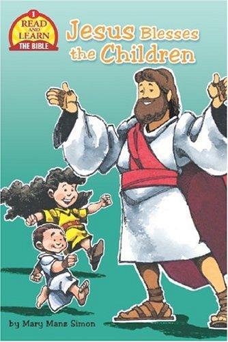 Jesus Blesses the Children: Simon, Mary Manz