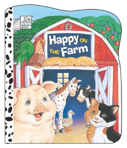 Happy Tales: On the Farm: Dalmatian Press