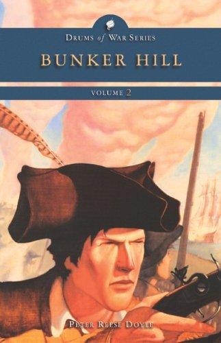 9781403714596: Bunker Hill (Drums of War Volume 2)